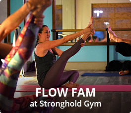 Flow Fam at Stronghold Gym